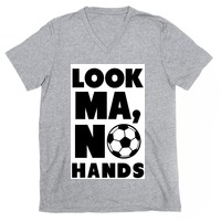 Look Ma No Hands Soccer T Shirts Lookhuman