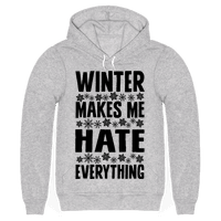 Winter Makes Me Hate Everything