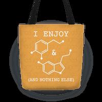 Serotonin & Dopamine Are All I Want