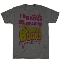 I'd Rather Be Reading Comic Books