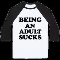 Being An Adult Sucks