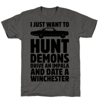 I Just Want To Hunt Demons Drive An Impala And Date A Winchester