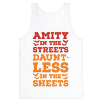 Amity In The Streets Dauntless In The Sheets