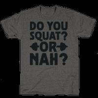 Do You Squat? Or Nah?