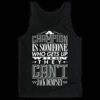 A Champion...  - Jack Dempsey
