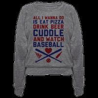 Pizza, Beer, Cuddling, And Baseball
