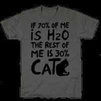70 Percent H20 30 Percent Cat Tee