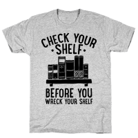 Check Your Shelf Before You Wreck Your Shelf