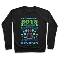 Girls Don't Like Boys. Girls Like Research and Peer Reviews