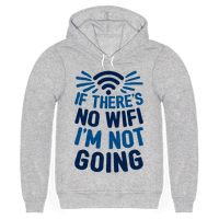 If There's No Wifi I'm Not Going