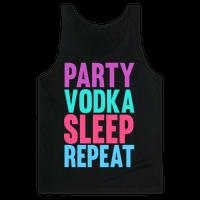 Party, Vodka, Sleep, Repeat