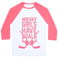 Hockey Girls Have Goals