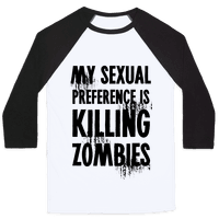 My Sexual Preference Is Killing Zombies Baseball