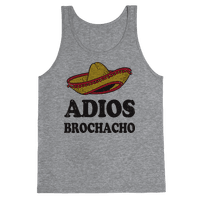 Adios Brochacho (Tank)