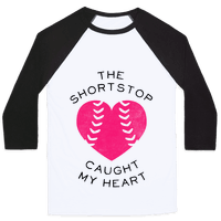 The Shortstop Caught My Heart (Baseball Tee)