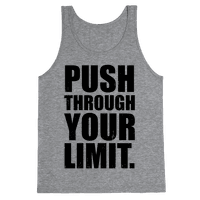 Push Through Your Limit (Tank)