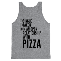I'm In An Open Relationship With Pizza