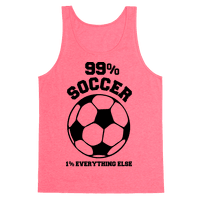 99 Percent Soccer 1 Percent Everthing Else