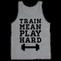 Train Mean Play Hard