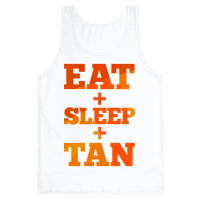 Eat + Sleep + Tan