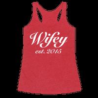 Wifey Est. 2015