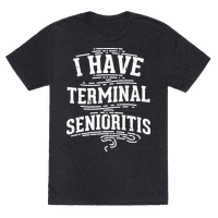 Terminal Senioritis Tee