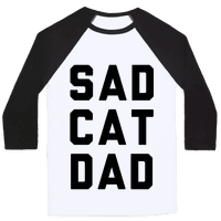 Sad Cat Dad