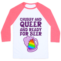 Chubby And Queer And Ready For Beer