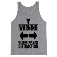 WARNING: Weapons of Mass Distraction (Tank) Tank