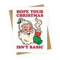 Hope Your Christmas Isn't Basic