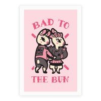 Bad to the Bun Poster