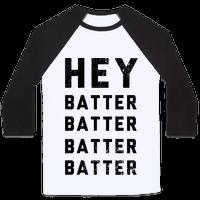 Hey Batter Batter Batter Batter