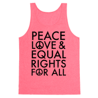 Peace and Love and Equal Rights Tank