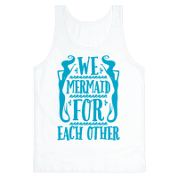 We Mermaid For Each Other
