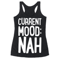 Current Mood Nah