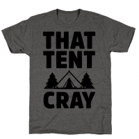 That Tent Cray