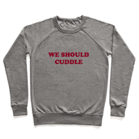 We Should Cuddle
