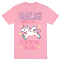 Follow Your Dreams, Become a Magical Girl