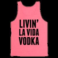 Livin' La Vida Vodka