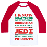 I Know What Youre Getting For Christmas Because I Am A Jedi