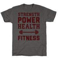 Strength, Power, Health - Fitness Tee