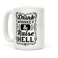 Drink Whiskey and Raise Hell Mug