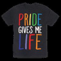 Pride Gives Me Life Tee