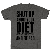 Shut Up About Your Diet