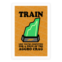 Train Like You're Competing for a Piece of the Aggro Crag