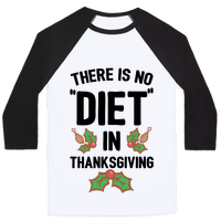 There is No  Diet  in Thanksgiving