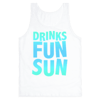 Drinks, Fun, & Sun