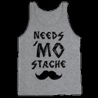 Needs Mo' Stache