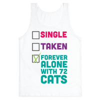 Forever Alone with 72 Cats
