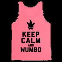 Keep Calm and Wumbo